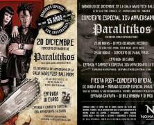 RECORDATORIO: PARALITIKOS CELEBRAN EN MADRID SU 25 ANIVERSARIO, EL 20 DE DICIEMBRE EN LA WURLI Y DESPUES NOMADA SESSION 35