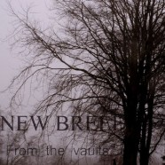 NEW BREED: From The Vaults (Autoproducido 2015)
