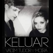 KELUAR, VADIM TUDOR Y MOIRA, 17 DE ABRIL EN MADRID