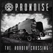PRONOISE: The Border Crossing (Surgical Knife Records, Autoeditado 2015)