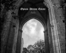 OPIUM DREAM ESTATE: Shades (The White Room Label 2014)