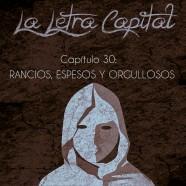 PODCAST CAPÍTULO 30: RANCIOS, ESPESOS Y ORGULLOSOS
