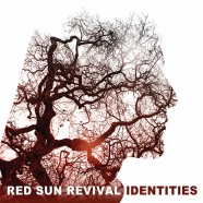 RED SUN REVIVAL: Identities (Selfreleased 2015)