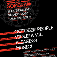 IV FESTIVAL MELODÍAS DE SOMBRAS: MUNIC!+ALIASING+VIOLETA VIL+OCTOBER PEOPLE