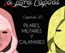 PODCAST CAPÍTULO 37: PILARES, MILITARES Y CALAMARES (ESPECIAL 12 OCTUBRE)