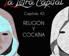 PODCAST CAPÍTULO 42: RELIGIÓN Y COCAÍNA