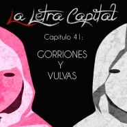 PODCAST CAPÍTULO 41: GORRIONES Y VULVAS