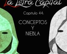 PODCAST CAPÍTULO 44: CONCEPTOS Y NIEBLA