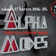 ALPHA MODES (DEPECHE MODE TRIBUTE BAND) 27 DE FEBRERO EN LA SALA MARAVILLAS
