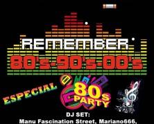 ÚLTIMO SÁBADO DEL MES #FIESTA #REMEMBER #80s #90s #00s