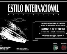 ESTILO INTERNACIONAL, 6 DE FEBRERO, CONCIERTO DE FIN DE GIRA