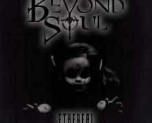 BeYond Soul: E.T.H.E.R.E.A.L. (Autoproducido, 2015)