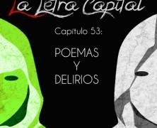 PODCAST CAPÍTULO 53: POEMAS Y DELIRIOS