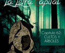 PODCAST CAPÍTULO 62: CULTOS Y ÁRBOLES