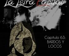 PODCAST CAPÍTULO 63: BARDOS Y LOCOS (ESPECIAL LAS NOVIAS)