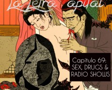 PODCAST CAPÍTULO 69: SEX, DRUGS AND RADIO SHOWS