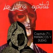 PODCAST CAPÍTULO 71: MANÍACOS Y DUDAS