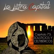 PODCAST CAPÍTULO 73: SOLSTICIOS Y CELTIBÉRICOS