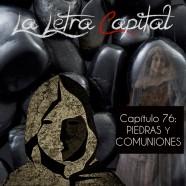 PODCAST CAPÍTULO 76: PIEDRAS Y COMUNIONES