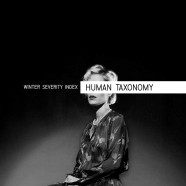 WINTER SEVERITY INDEX: Human Taxonomy (Manic Depression Records 2016).