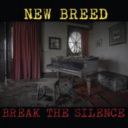 NEW BREED: Break the Silence (Autoproducido 2016)