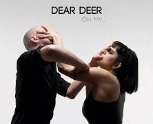 DEAR DEER: Oh My (SwissDarkNights 2016)