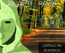 PODCAST CAPÍTULO 90: DE MODELOS Y CAMINOS