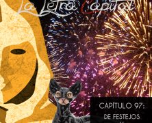 PODCAST CAPÍTULO 97: DE FESTEJOS Y FETICHISMOS