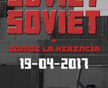 SOVIET SOVIET + SOMOS LA HERENCIA EL 19 DE ABRIL EN ROCK OLA (MADRID)