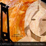 PODCAST CAPÍTULO 112: DE CRUASANES Y GUILLOTINAS (ESPECIAL ESCENA FRANCESA)