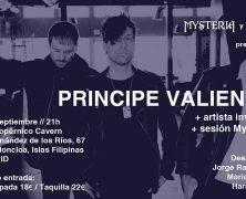 PRINCIPE VALIENTE EL 2 DE SEPTIEMBRE EN MADRID + SESIÓN MYSTERIA XIII