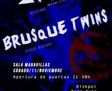 ZANIAS Y BRUSQUE TWINS EL 11 DE NOVIEMBRE EN MADRID