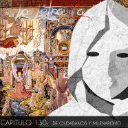 PODCAST CAPÍTULO 130: DE CIUDADANOS Y MILENARISMO (ENTREVISTA MUERTE MORTAL-EFECTO 2000)