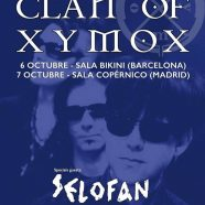 DAYS OF BLACK TOUR 2017: CLAN OF XYMOX + SELOFAN, 6 Y 7 DE OCTUBRE EN MADRID Y BARCELONA
