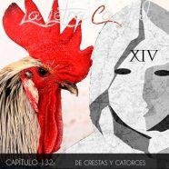 PODCAST CAPÍTULO 132: DE CRESTAS Y CATORCES