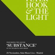 PETER HOOK & THE LIGHT HACIENDO SUBSTANCE EL 24 DE NOVIEMBRE EN MADRID