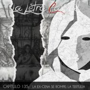 PODCAST CAPÍTULO 135: LA EX-CENA SE ROMPE, LA TERTULIA