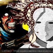 PODCAST CAPÍTULO 144: DE VAQUEROS SINIESTROS Y PIELES ROJAS VOL II