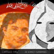 PODCAST CAPÍTULO 145: DE SOPAS Y SUPERMIXES
