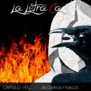PODCAST CAPÍTULO 147: DE CUERVOS Y FUEGOS