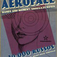 AEROFALL + 10.000 RUSSOS EN MARZO EN MADRID