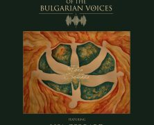 THE MYSTERY OF THE BULGARIAN VOICES ft. LISA GERRARD: Pora Sotunda 7″ Single (Prophecy Productions 2017)