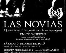 LAS NOVIAS, SÁBADO 7 DE ABRIL EN MADRID