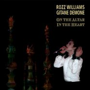 ROZZ WILLIAMS & GITANE DEMONE: On The Altar/In The Heart 2CD (Cult Epics 2018)