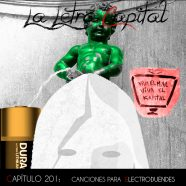 PODCAST CAPÍTULO 201 – CANCIONES PARA ELECTRODUENDES