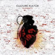 CULTURE KULTÜR: Humanity (Caustic Records 2019)