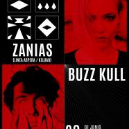 ZANIAS Y BUZZ KULL EN JUNIO EN MADRID