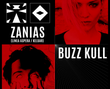 ZANIAS Y BUZZ KULL EN JUNIO EN MADRID