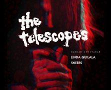 THE TELESCOPES + LINDA GUILALA + SNEERS, MADRID, 6DE SEPTIEMBRE