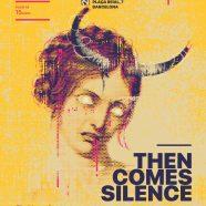 THEN COMES SILENCE + TIGER MENJA ZEBRA, SÁBADO 28 EN BARCELONA